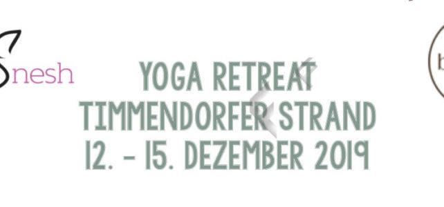 YOGA RETREAT TIMMENDORFER STRAND 12. – 15. DEZEMBER 2019